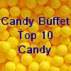 Candy Buffet Top 10 Candy